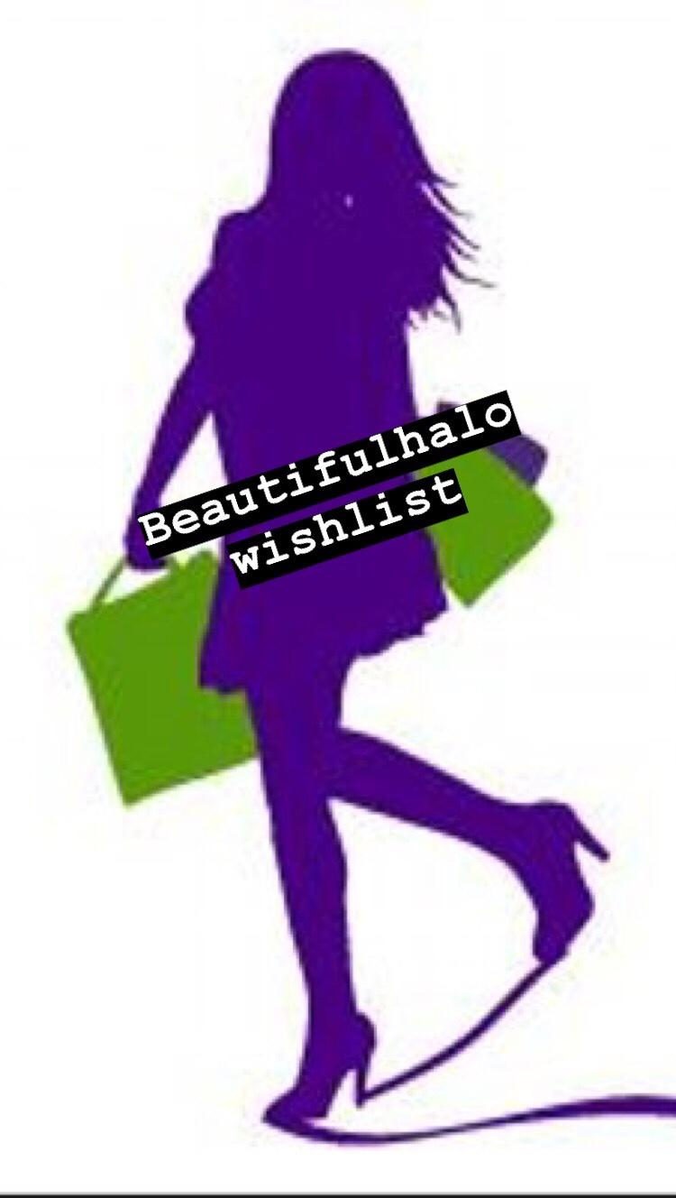 Beautifulhalo wishlist